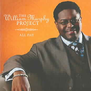 WILLIAM MURPHY PROJECT ALL DAY BY MURPHY,WILLIAM (CD)