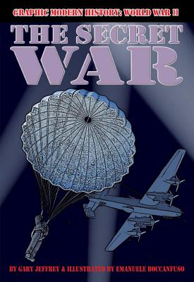 The Secret War By Jeffrey, Gary